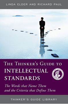 Picture of The Thinker's Guide to Intellectual Standards