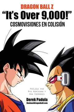 "Picture of Dragon Ball Z ""It's Over 9,000!"" Cosmovisiones En Colision"