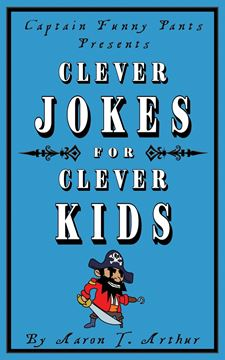 Picture of Captain Funny Pants Presents Clever Jokes for Clever Kids