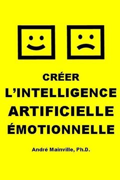 Picture of Créer l'Intelligence Artificielle Émotionnelle