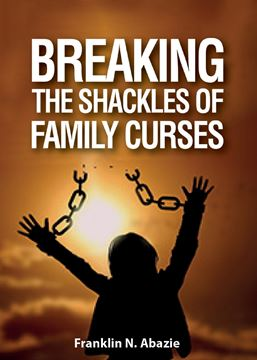 Picture of BREAKING THE SHACKLES OF FAMILY CURSES