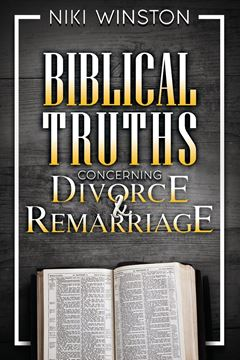 Picture of Biblical Truths Concerning Divorce and Remarriage