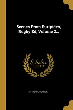 Picture of Scenes From Euripides, Rugby Ed, Volume 2...