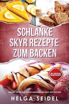 Picture of Schlanke Skyr Rezepte zum Backen