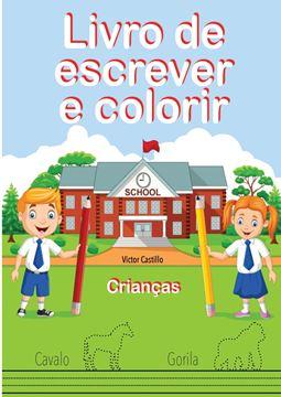 Picture of Livro de Escrever e Colorir (Edição em letras grandes)