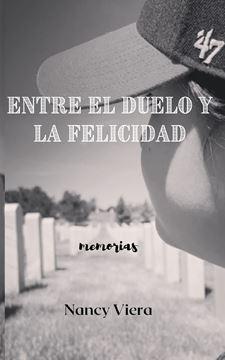 Picture of Entre el Duelo y la Felicidad