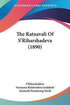 Picture of The Ratnavali Of S'Riharshadeva (1890)