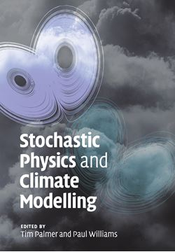 Picture of Stochastic Physics and Climate Modelling