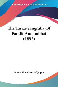 Picture of The Tarka-Sangraha Of Pandit Annambhat (1892)