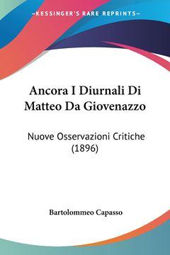 Picture of Ancora I Diurnali Di Matteo Da Giovenazzo