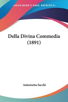 Picture of Della Divina Commedia (1891)