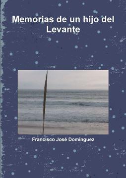 Picture of Memorias de Un Hijo del Levante