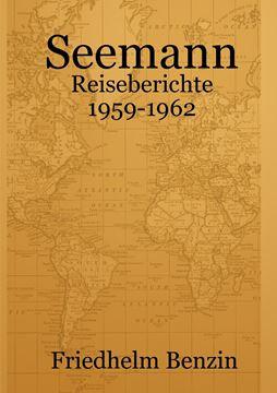 Picture of Seemann - Reiseberichte 1959-1962