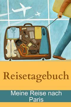 Picture of Reisetagebuch - Meine Reise nach Paris