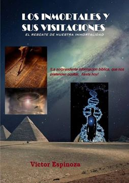 Picture of LOS INMORTALES Y SUS VISITACIONES