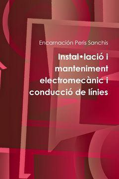 Picture of Instal•lació i manteniment electromecànic i conducció de línies