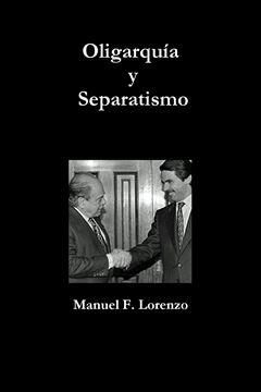 Picture of Oligarquía y Separatismo