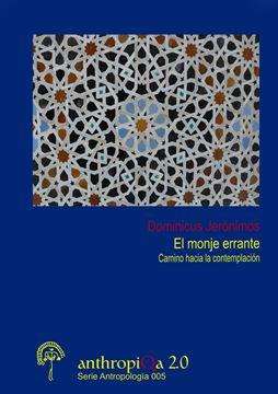 Picture of El monje errante. Camino hacia la contemplación.