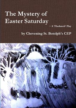 Picture of The Mystery of Easter Saturday