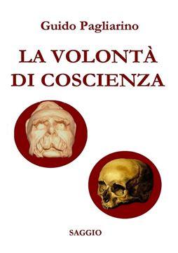 Picture of LA VOLONT? DI COSCIENZA  - Saggio storico-sociale (nuova stesura riveduta e ampliata)