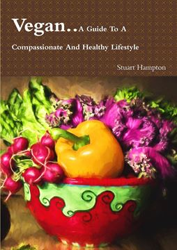 Picture of Vegan - A Guide To A Compassionate And Healthy Lifestyle