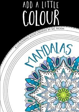 Picture of Add A Little Colour Mandalas - Colouring Book