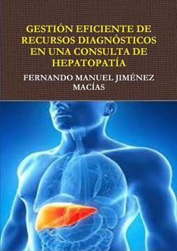 Picture of GESTIÓN EFICIENTE DE RECURSOS DIAGNÓSTICOS EN CONSULTA DE HEPATOPATÍA
