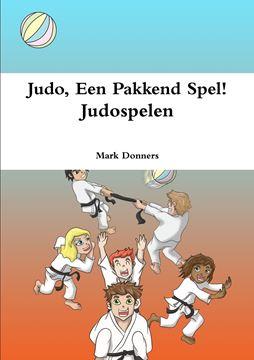 Picture of Judo, Een Pakkend Spel! - Judospelen