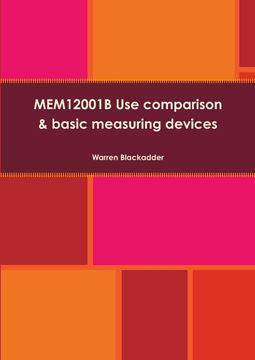Picture of MEM12001B Use comparison and basic measuring devices
