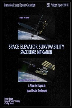 Picture of Space Elevator Survivability Space Debris Mitigation