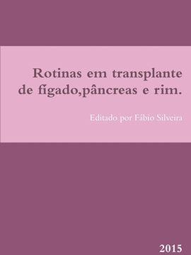 Picture of Rotinas em transplante de fígado,pâncreas e rim.