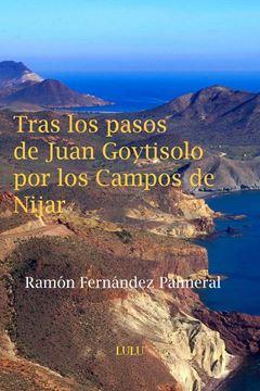 Picture of Tras los pasos de Juan Goytisolo por los Campos de Níjar