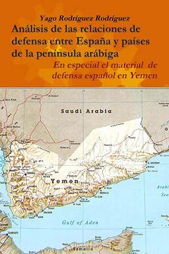 Picture of Relaciones de defensa entre España y países de la península arábiga. En especial el conflicto de Yemen