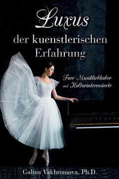 Picture of Luxus der kuenstlerischen Erfahrung Fuer Musikliebhaber und Kulturinteressierte