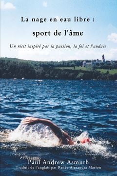 Picture of Marathon Swimming The Sport of the Soul (French Language Edition)