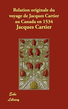 Picture of Relation originale du voyage de Jacques Cartier au Canada en 1534
