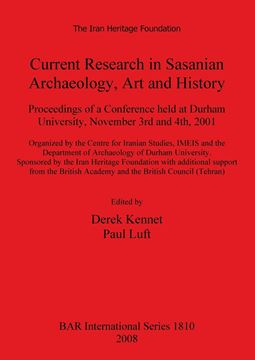 Picture of Current Research in Sasanian Archaeology, Art and History