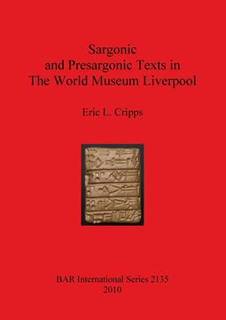 Picture of Sargonic and Presargonic Texts in The World Museum Liverpool