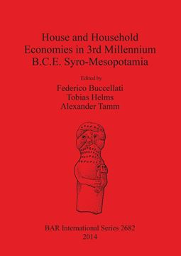 Picture of House and Household Economies in 3rd Millennium B.C.E. Syro-Mesopotamia