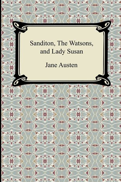Picture of Sanditon, The Watsons, and Lady Susan
