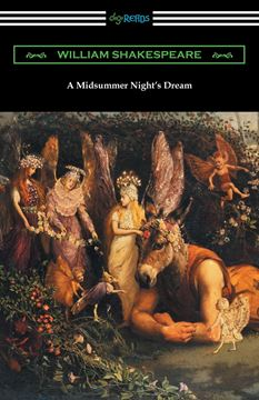 Picture of A Midsummer Night's Dream (Annotated by Henry N. Hudson with an Introduction by Charles Harold Herford)