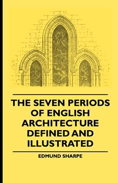 Picture of The Seven Periods Of English Architecture Defined and Illustrated