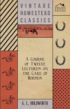 Picture of A Course of Twelve Lectures on the Care of Horses