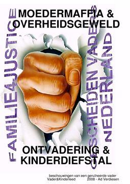 Picture of ONTVADERING = KINDERHANDEL = MOEDERMAFFIA = OVERHEIDSGEWELD