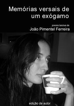 Picture of Memórias versais de um exógamo -- Exogamous man's versal memories