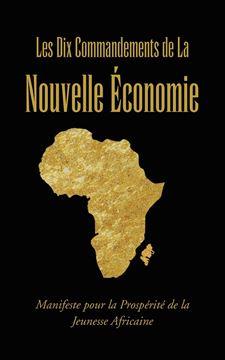 Picture of Les Dix Commandements de La Nouvelle Economie