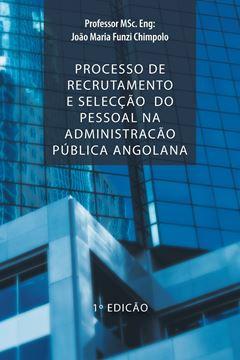 Picture of Processo de Recrutamento E Seleccao Do Pessoal Na Administracao Publica Angolana