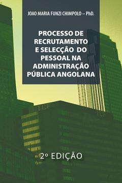 Picture of Processo de Recrutamento E Seleccao Na Administracao Publica Angolana