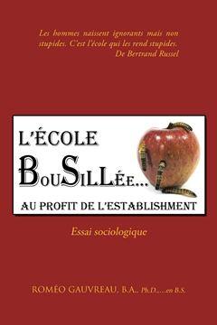 Picture of L'Ecole Bousillee Au Profit de L'Establishment