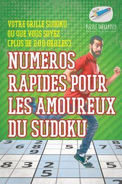 Picture of Numéros rapides pour les amoureux du Sudoku   Votre grille Sudoku où que vous soyez (plus de 200 grilles)